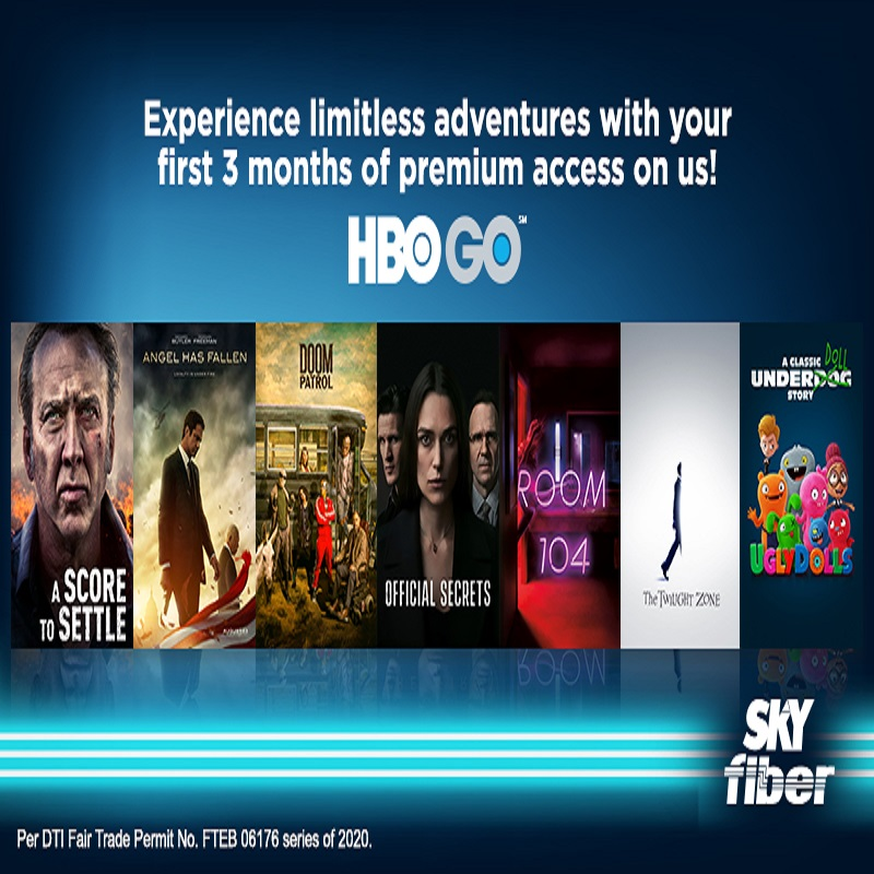 SKY FIBER BRINGS A WORLD OF LIMITLESS ADVENTURES WITH HBO GO